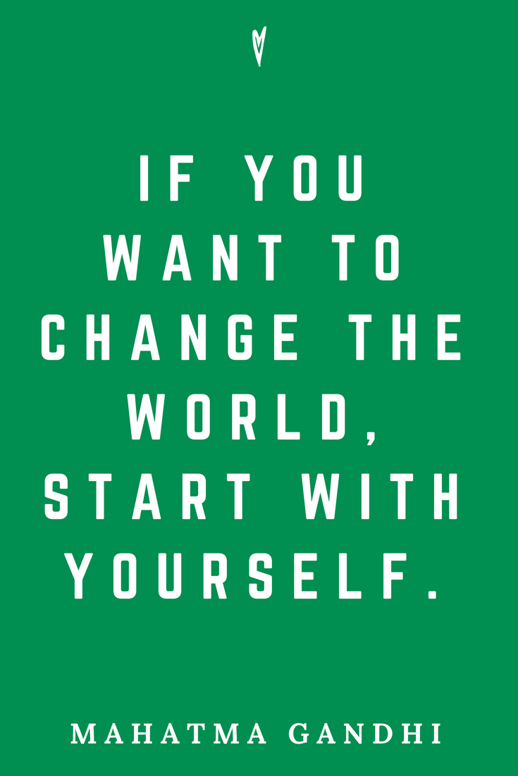 Mahatma Gandhi • Top 25 Quotes • Peace to the People • Columbus, Ohio • Inspiration, Motivation, Blog • Change the World.png