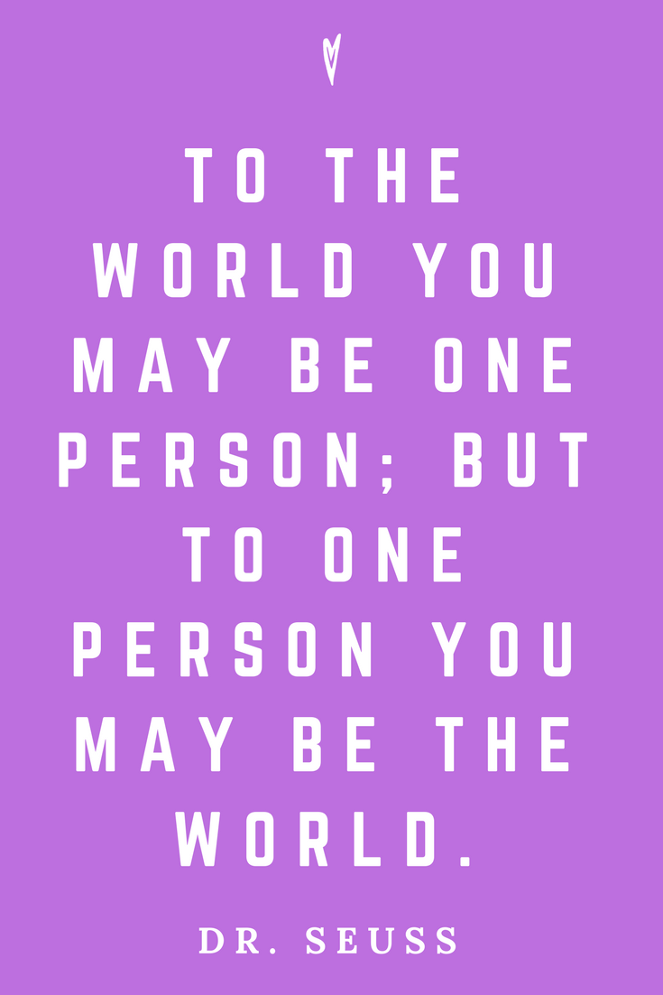 Dr. Suess • Top 25 Quotes • Peace to the People • Columbus, Ohio • Inspiration, Motivation, Joy, Happiness, Wisdom • World.png