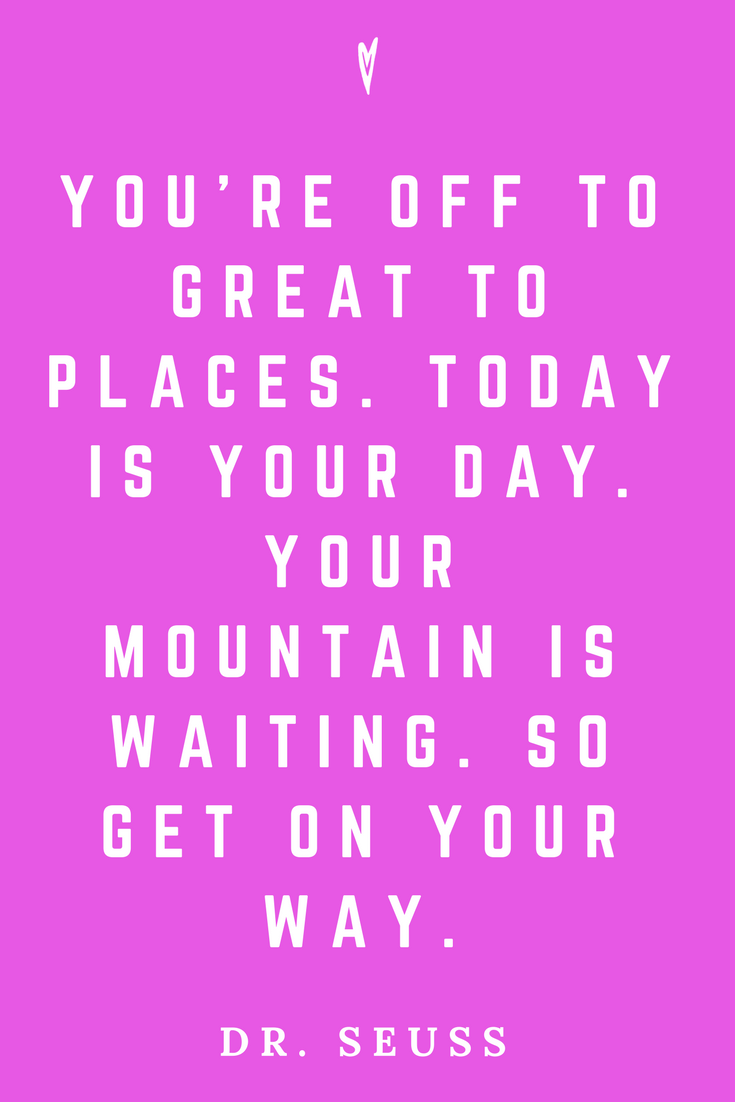 Dr. Suess • Top 25 Quotes • Peace to the People • Columbus, Ohio • Inspiration, Motivation, Joy, Happiness, Wisdom • Mountain.png