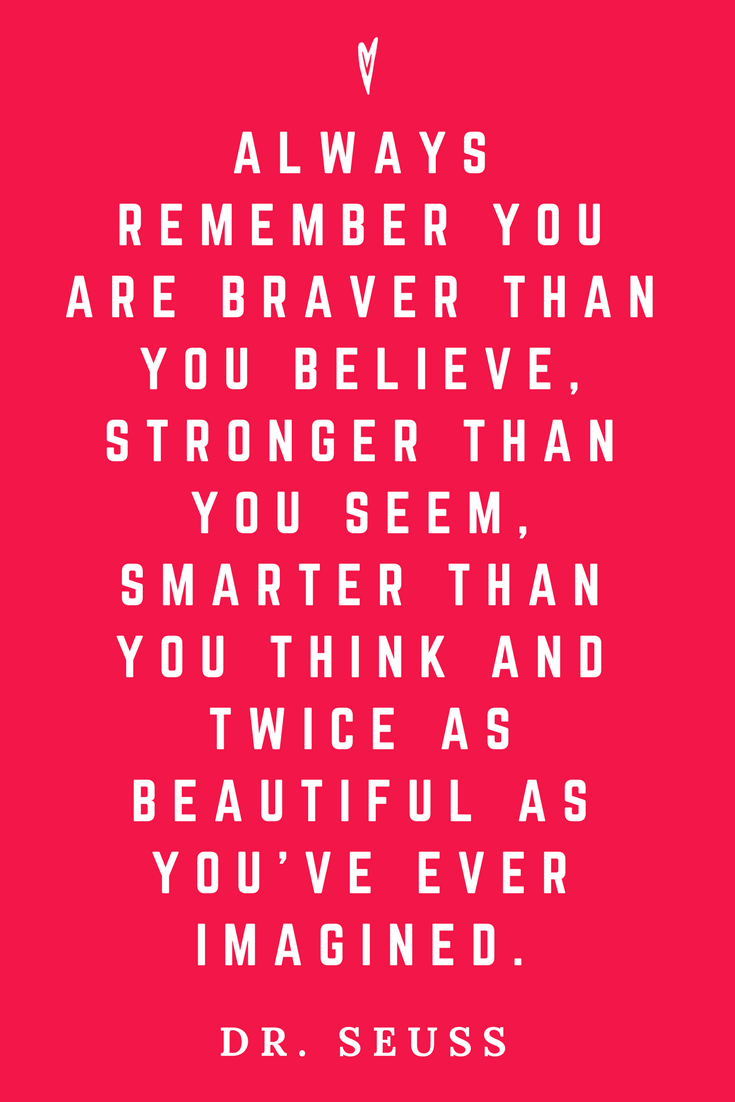 Dr. Suess • Top 25 Quotes • Peace to the People • Columbus, Ohio • Inspiration, Motivation, Joy, Happiness, Wisdom • You Got This.png