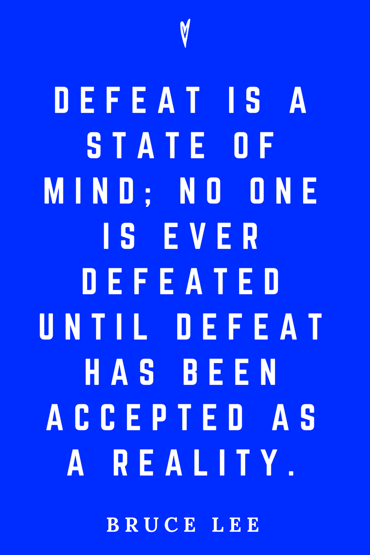 Top 25 Bruce Lee • Peace to the People • Pinterest • Mindfulness, Mental Concentration, Wisdom Quotes • Defeat.png