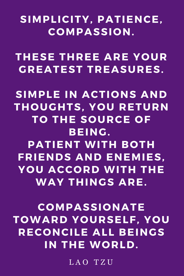 Top 25 Lao Tzu Quotes • Inspiration • Wisdom • Motivation • Spirituality • Tao • Taoist • Eastern • Zen • Philosophy • Yoga • Meditation • Peace to the People • Simplicity Compassion Patience.png
