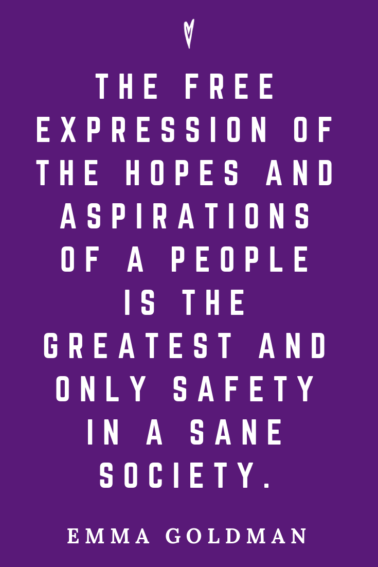 Top 25 Emma Goldman Quotes • Peace to the People • Pinterest • Mindfulness, Motivation, Wisdom • Sane Society.png