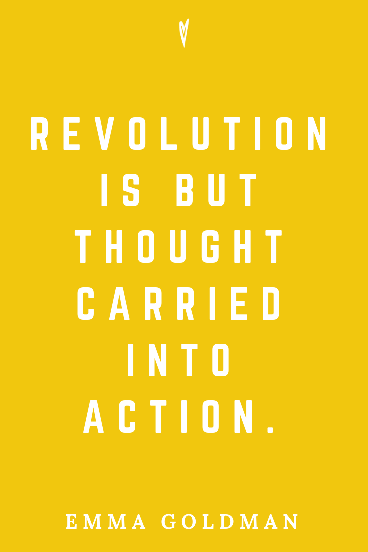 Top 25 Emma Goldman Quotes • Peace to the People • Pinterest • Mindfulness, Motivation, Wisdom • Revolution.png
