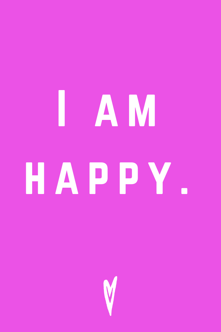 Positive Affirmations ♥ Meditation ♥ Mantras ♥ Wellness ♥ Peace to the People ♥ Joy ♥ Mindfulness ♥ I Am Happy.png
