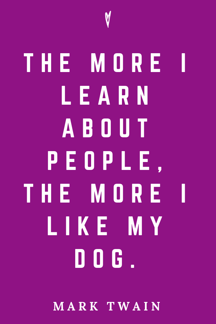 ♥ Mark Twain Quotes • Peace to the People • Pinterest • Mindfulness, Motivation • Wisdom • Like My Dog.png