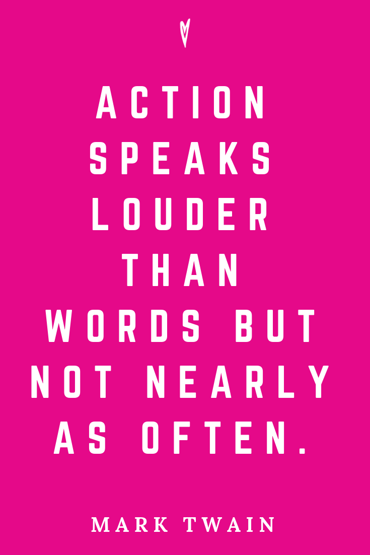 ♥ Mark Twain Quotes • Peace to the People • Pinterest • Mindfulness, Motivation • Wisdom • Actions Speak Louder Than Words.png