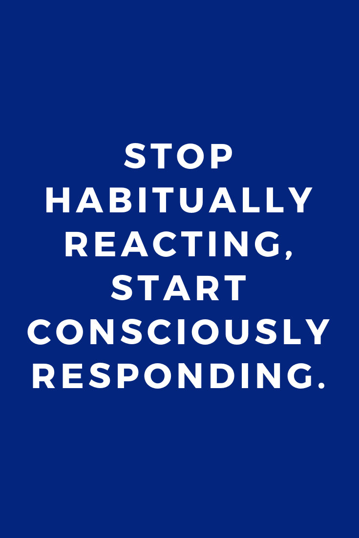 Quotes • Mantras • Interviews • Inspiration • Zen • Martial Arts • Consciously Responding.png
