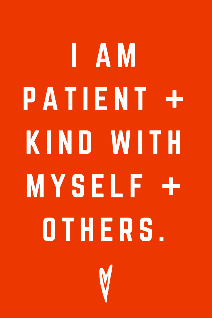 Positive Affirmations ♥ Meditation ♥ Mantras ♥ Wellness ♥ Peace to the People ♥ Joy ♥ Mindfulness ♥ Patient and Kind.png