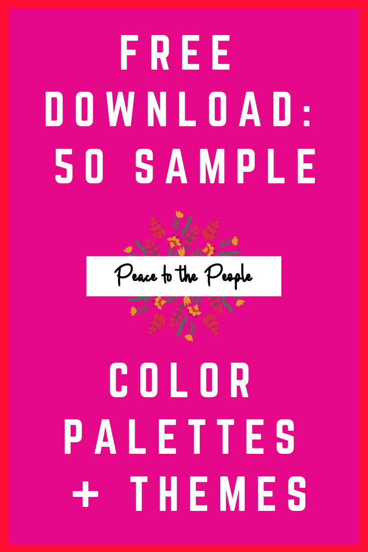 Peace to the People • Digital Marketing • Free Download • Color Palettes • Color Themes.png