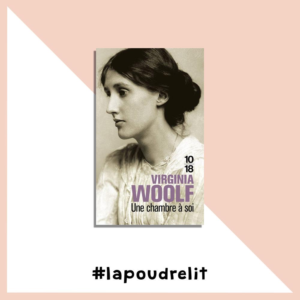 Une chambre à soi          Virginia Woolf Dans «Une chambre à soi », publié en 1929, la romancière britannique Virginia Woolf dresse avec cynisme et brio un constat implacable : sans argent et sans un lieu où elles peuvent créer sans être dérangées, l'émancipation des femmes est impossible. Un ouvrage féministe visionnaire dont la lecture a grandement contribué à la naissance de La Poudre. Je veux l'acheter sur LesLibraires.fr.