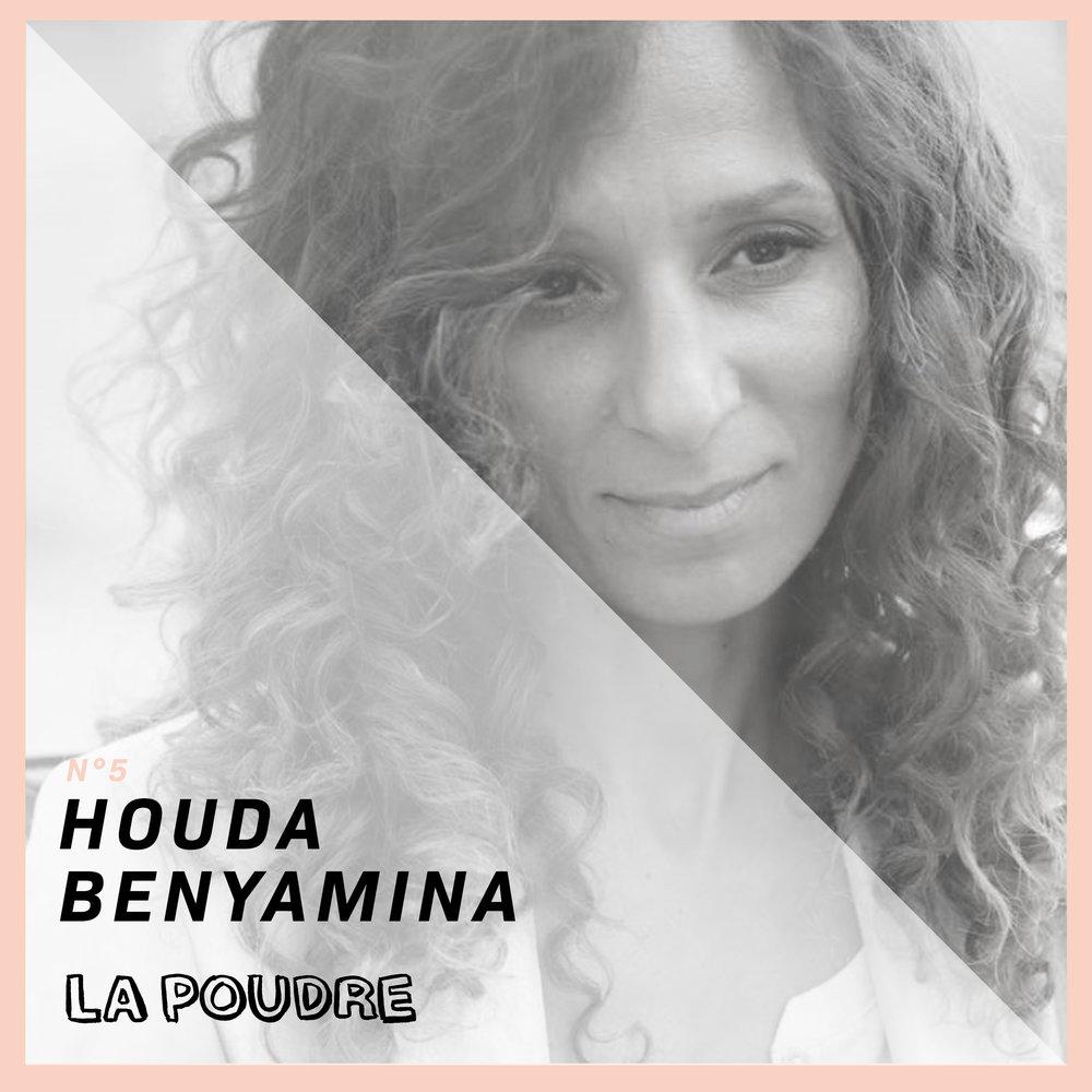 Épisode #5 - Houda Benyamina