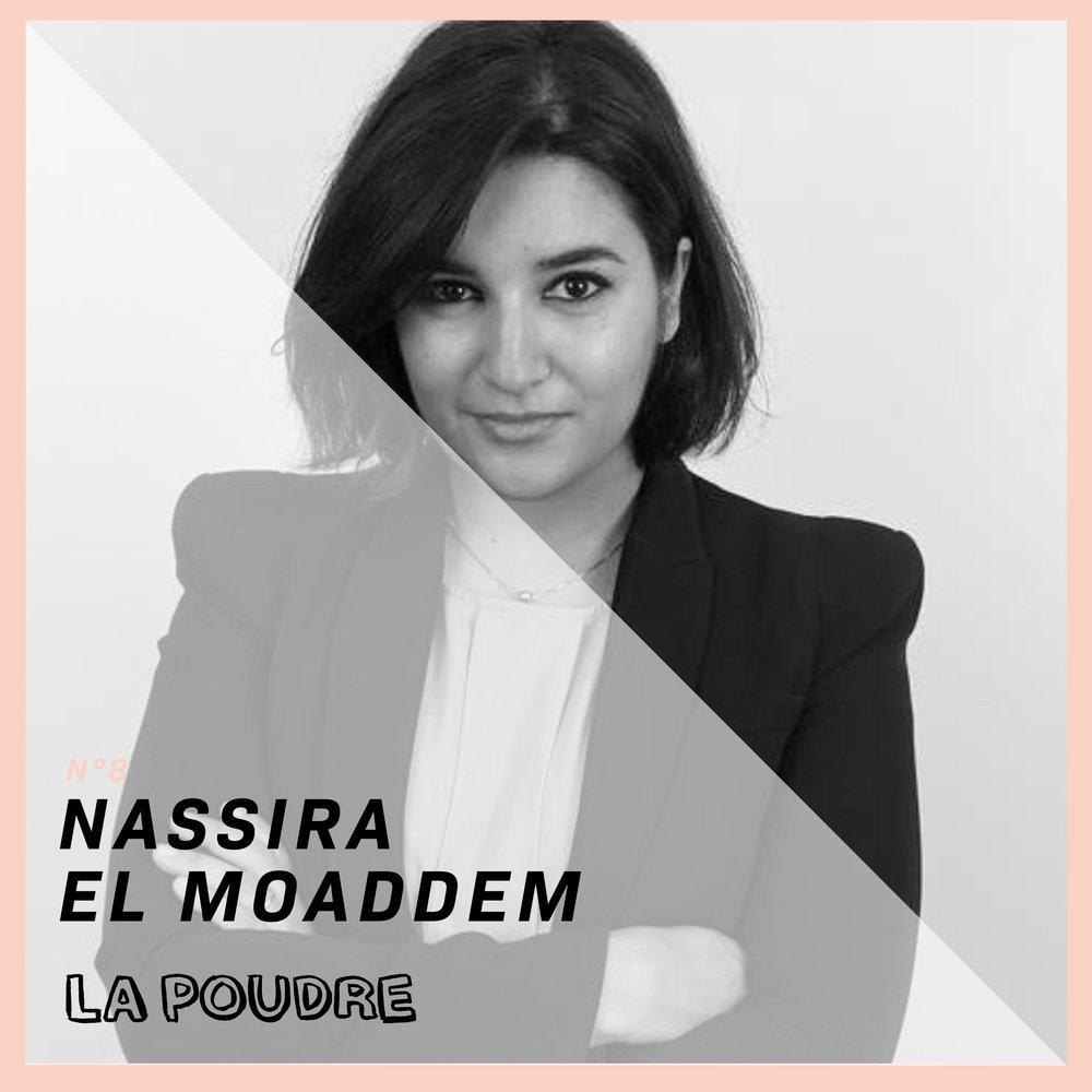 Épisode #8 - Nassira El Moaddem