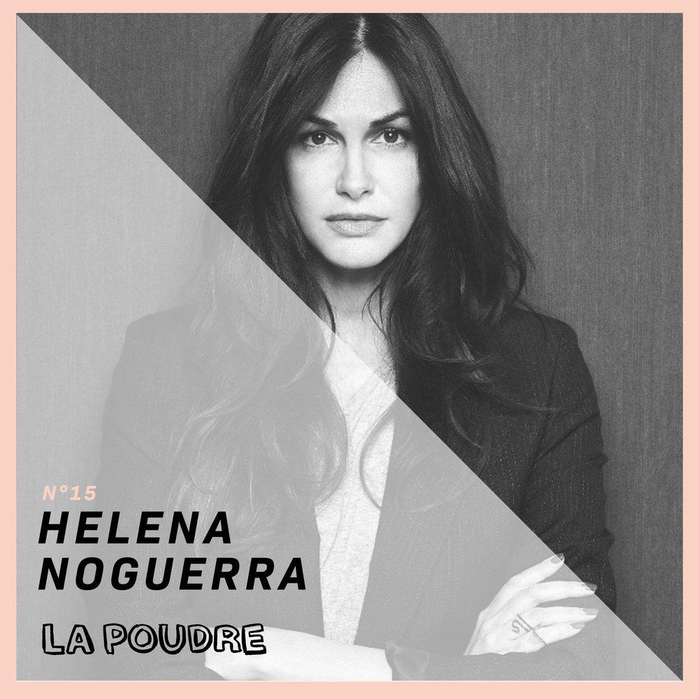Épisode #15 - Helena Noguerra