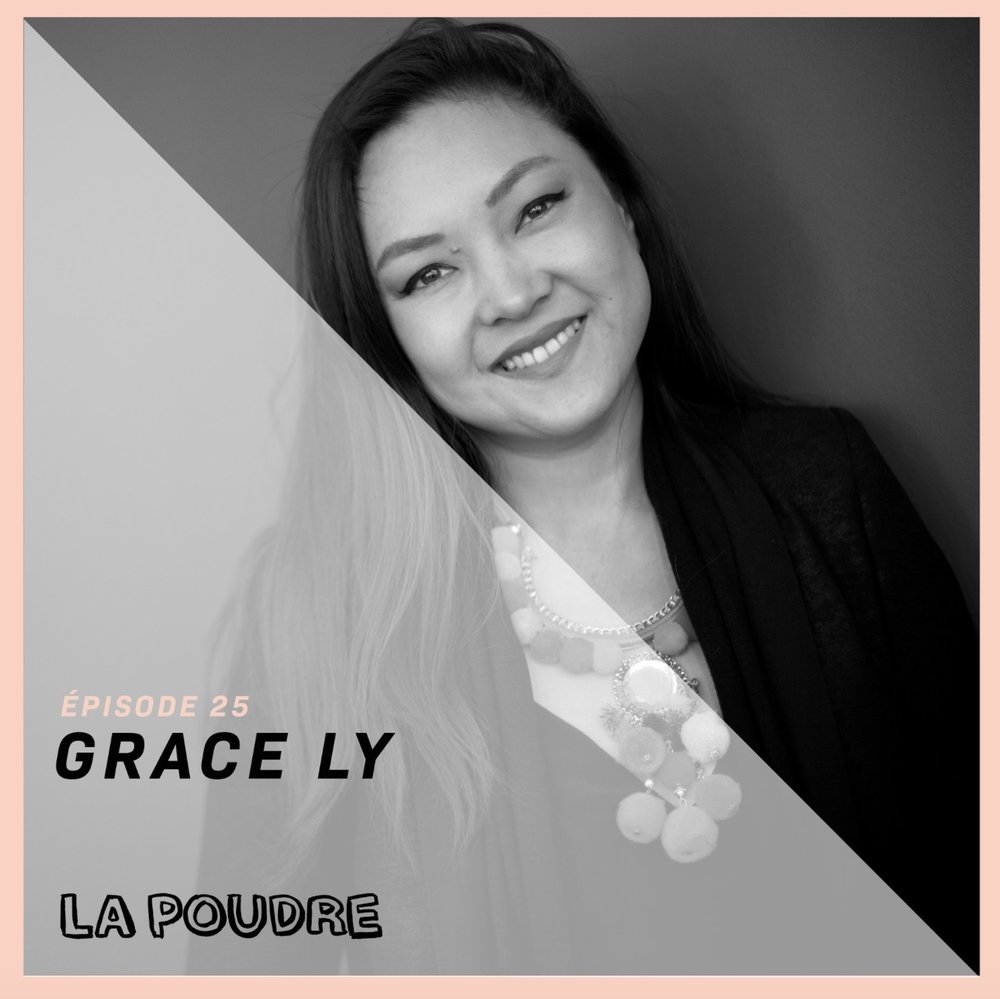 Épisode #25 - Grace Ly