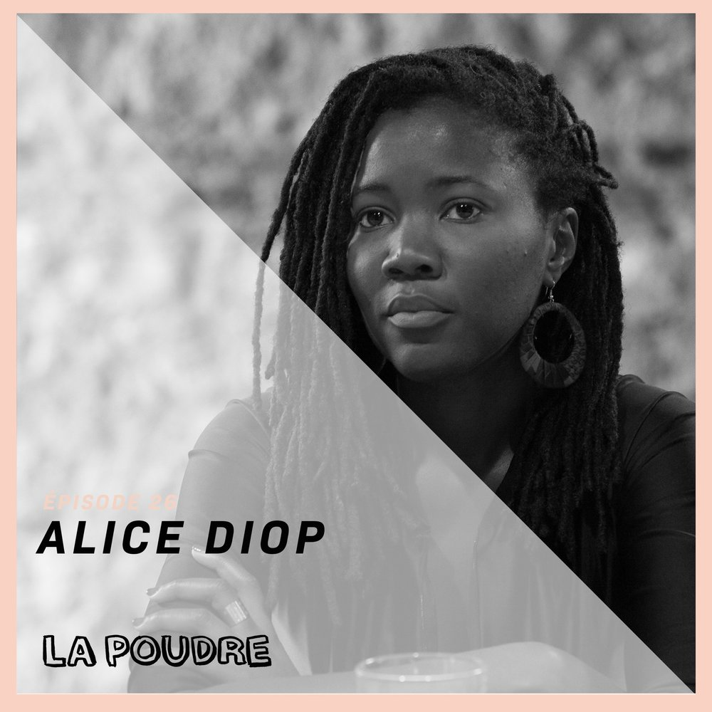 Épisode #26 - Alice Diop