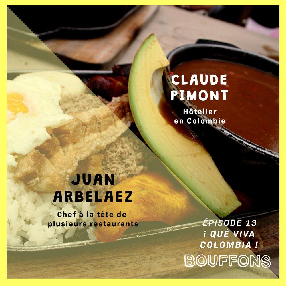 Épisode #13 :¡ Qué viva Colombia !