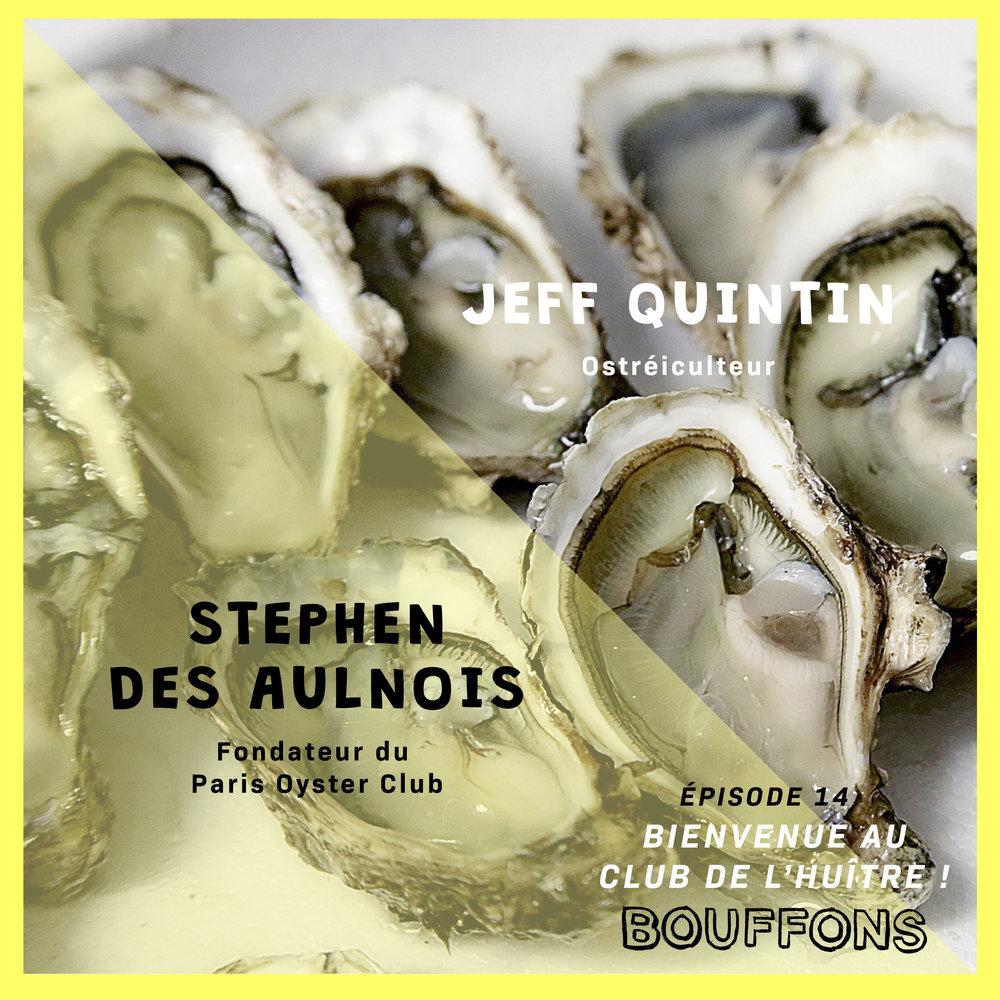 Épisode #14 : Bienvenue au club de l'huître !