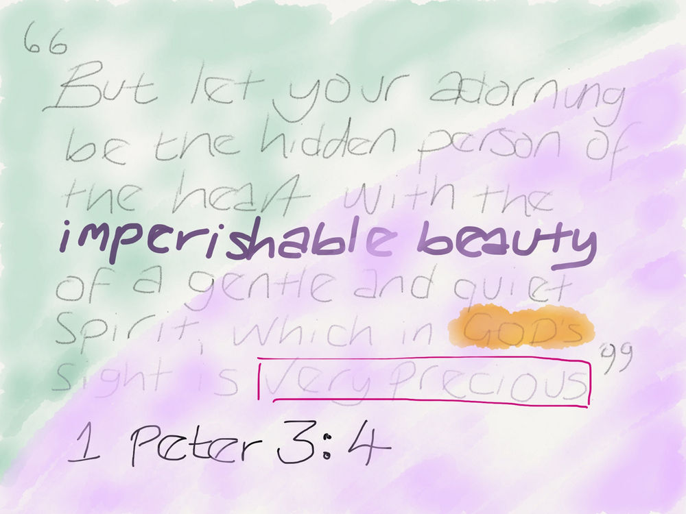 IMPERISHABLE BEAUTY… Beauty that doesn't only happen after make up, or a new outfit, or a compliment… Beauty that remains and withstands because God has made it so.