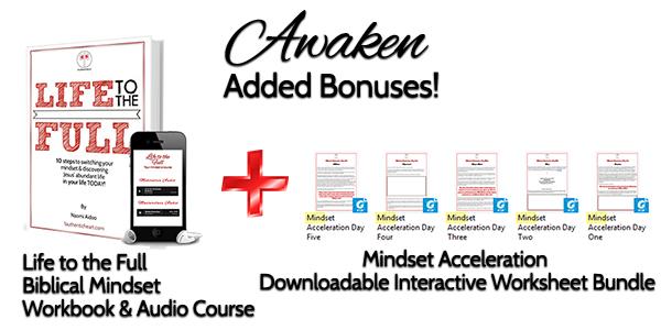 Awaken Bonuses Worksheets and Life to the Full.jpg