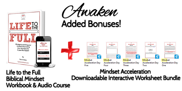 Awaken Bonuses Worksheets and Life to the Full.jpg