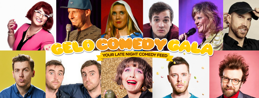 Gelo Comedy Gala - Freshly Picked Acts Each Night!10pm Fridays & Saturdays27 Jan - 17 Feb
