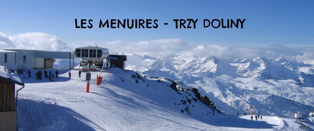 LES MENUIRES - TRZY DOLINY
