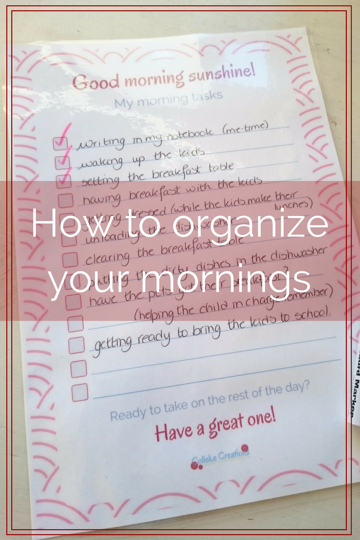 How to organize your mornings - In this blog post you can read all about how to get your mornings go more smooth with your own personal check list