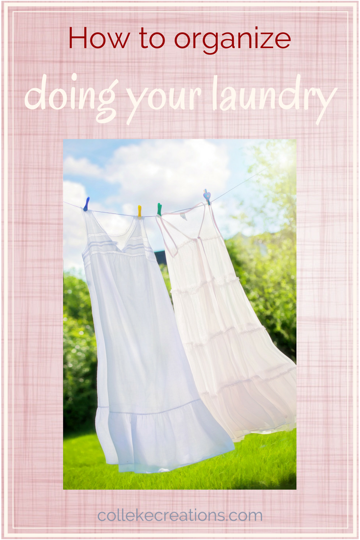 Organize doing your laundry with these tips and tricks to ease laundry day and be finished for the week - Colleke Creations