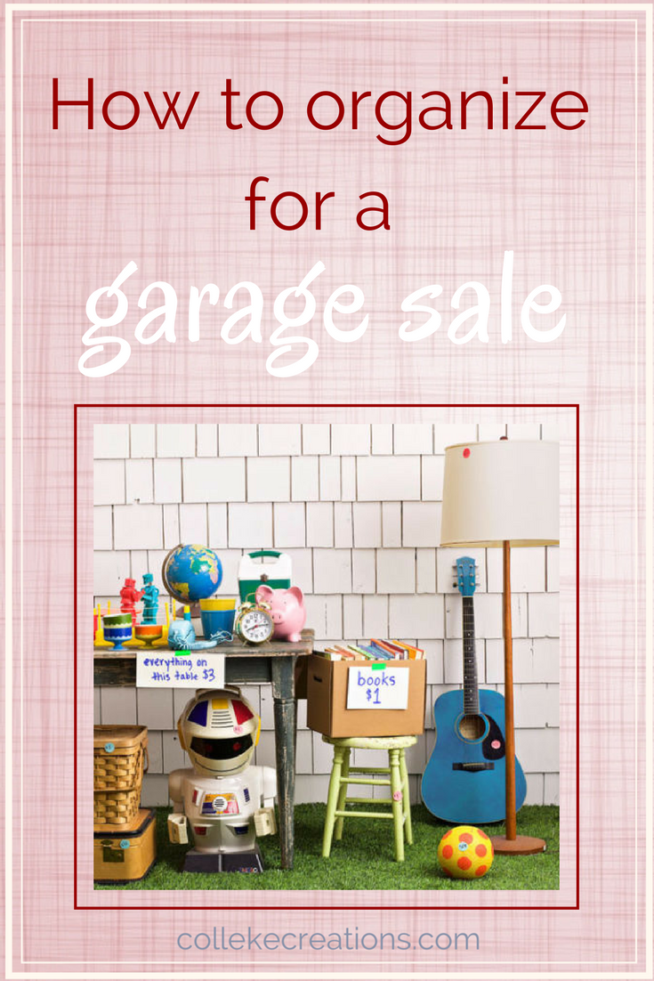 Preparing for a garage sale. 3 steps you've got to take to make it a success - Colleke Creations