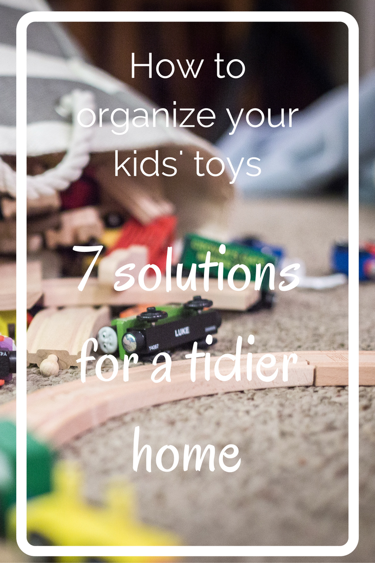 How to organize your kids' toys - On the internet I found 7 great solutions for you regarding kids' toys, if you want a tidier home. Read all about it in the blog post here and click on the button for the links.