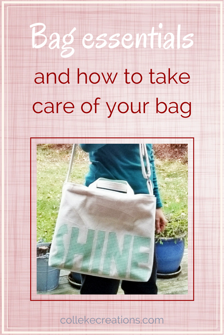 Bag essentials and how to take care of your bag - Colleke Creations
