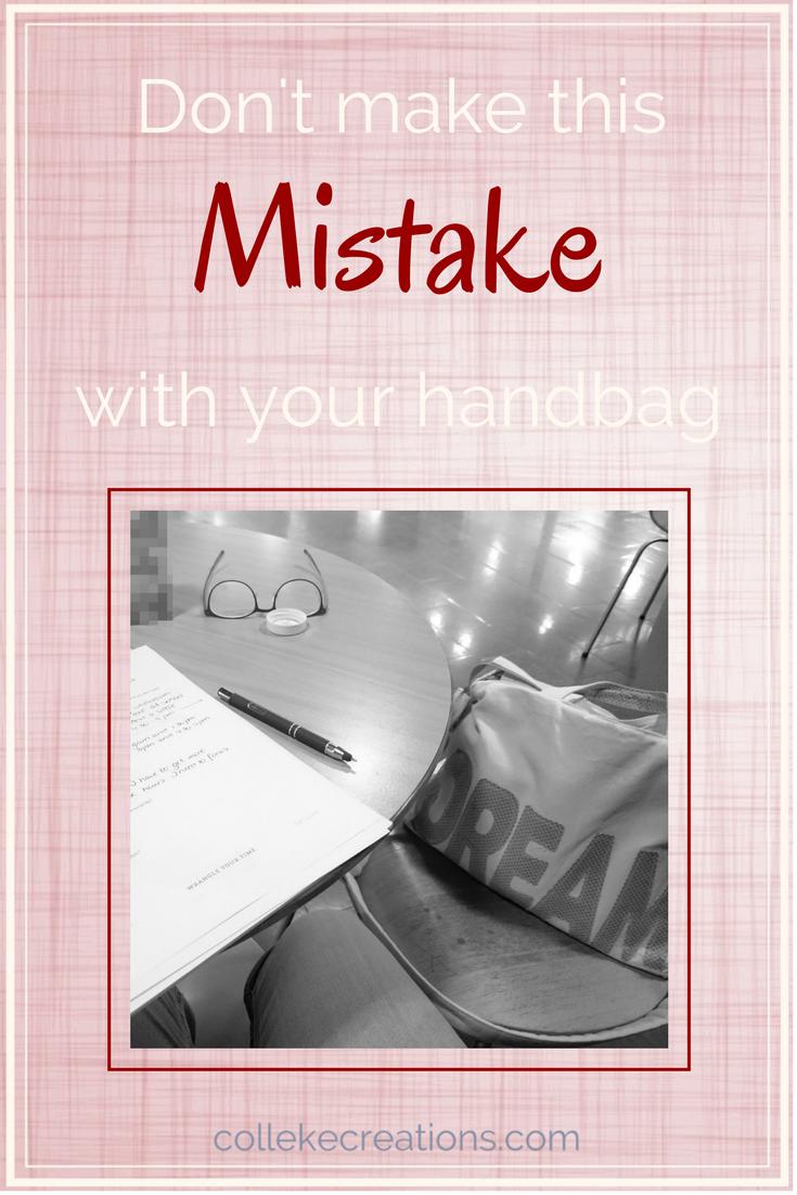 Never make this one mistake with your handbag! - Colleke Creations