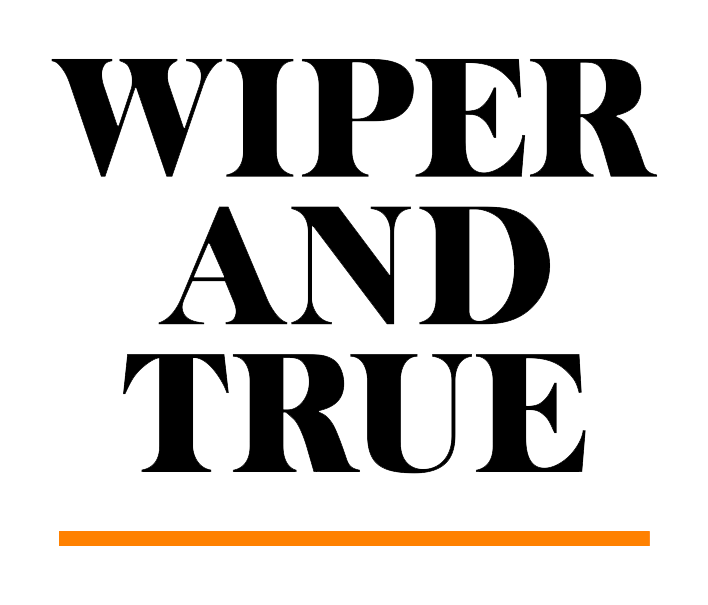Wiper and True
