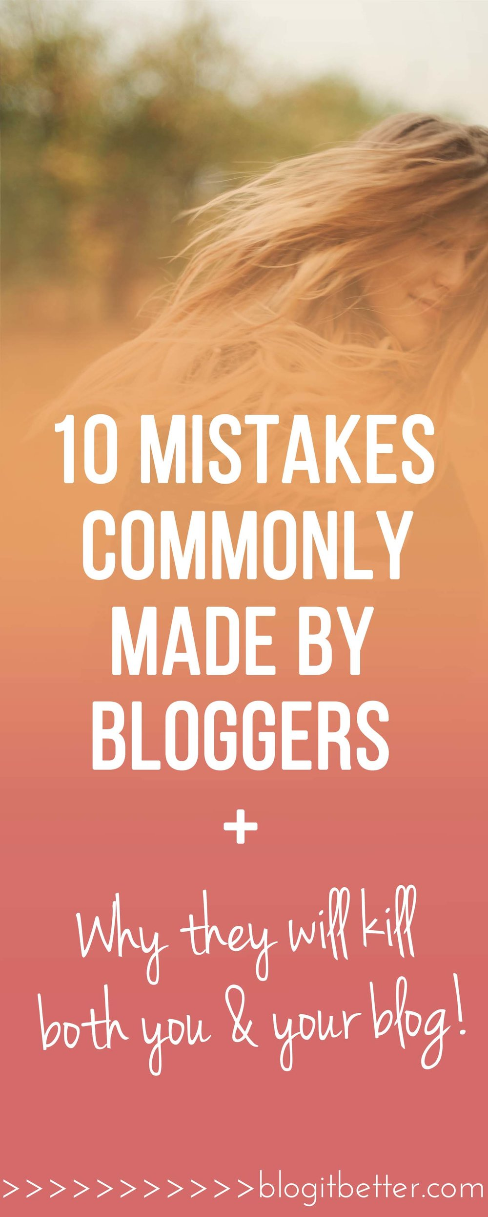 10 mistakes commonly made by bloggers, and why they will kill both you and your blog