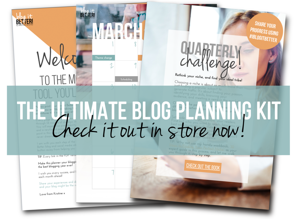 The Ultimate Blog Planning Kit - Blog it Better