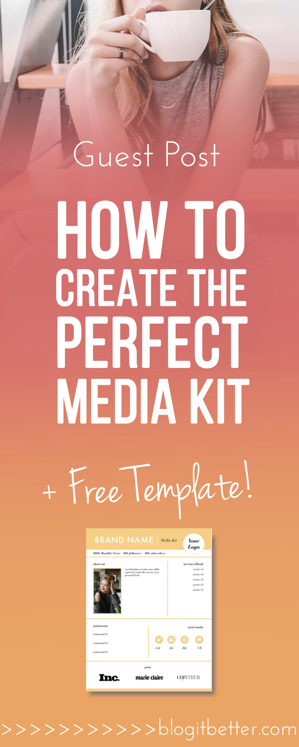 >>FREE Template<< How to create the perfect media kit! Blog it Better!