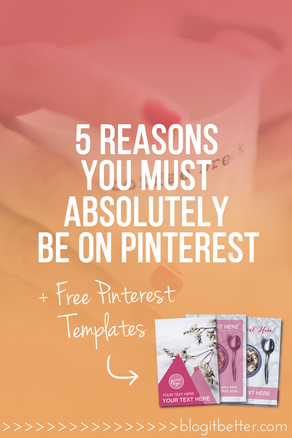 Why you absolutely need to be on pinterest + FREE download Custom Pinterest Templates! #pinterest #pinteresttips #pinterestforbusiness #pinterestforbloggers #socialmediatips #howtousepinterest #pinterestseo #pinteresttraffic #pinitbutton #wordpresstips #squarespacetips #blogitbetter #bloggingtips