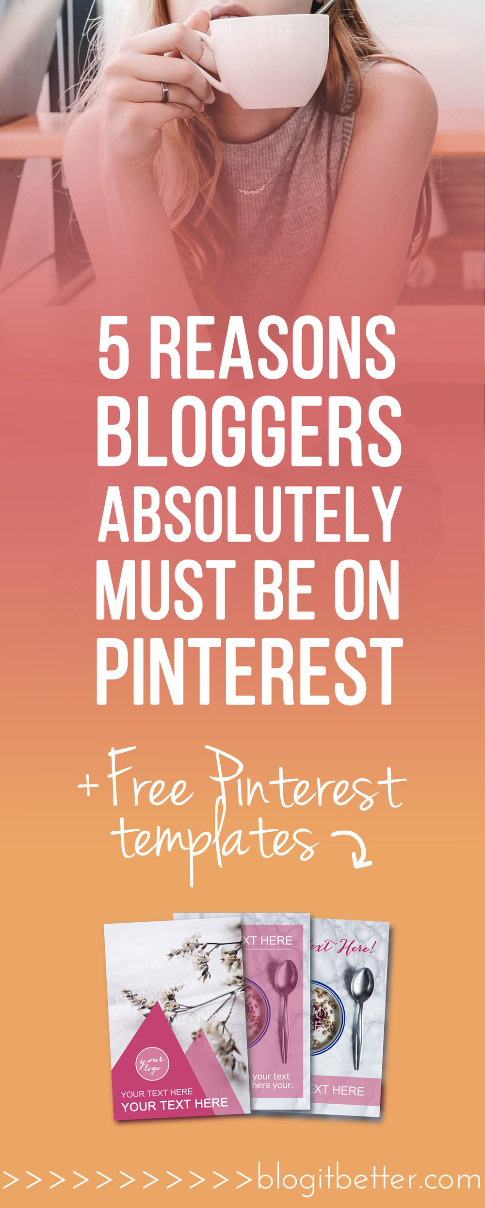 >> FREE Pinterest Templates<< 5 Reasons Why Bloggers Absolutely Must Master Pinterest! Why use Pinterest as a blogger - Benefits of using Pinterest #pinterest #pinteresttips #pinterestforbusiness #pinterestforbloggers #socialmediatips #howtousepinterest #pinterestseo #pinteresttraffic #pinitbutton #wordpresstips #squarespacetips #blogitbetter #bloggingtips
