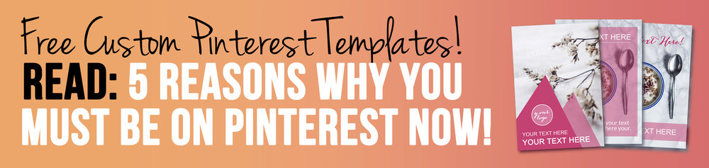 Free Pinterest Templates - Why You Need To Be on Pinterest Right Now!