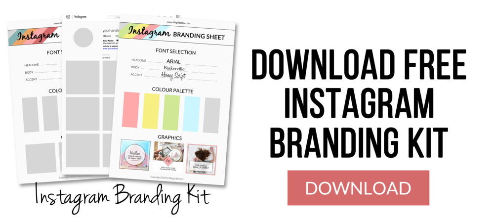 Download Free Instagram Branding Kit - Blog it Better - Blog Coaching & Social Media Help