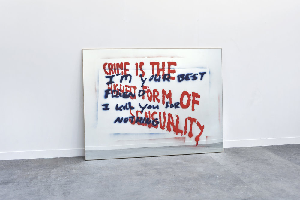 Crime Is the Highest Form of Sensuality / Kill You for Nothing 2010 spray enamel on mirror, plywood 139,7 x 189,2 x 2,5 cm - 55 x 74 1/2 x 1 inches