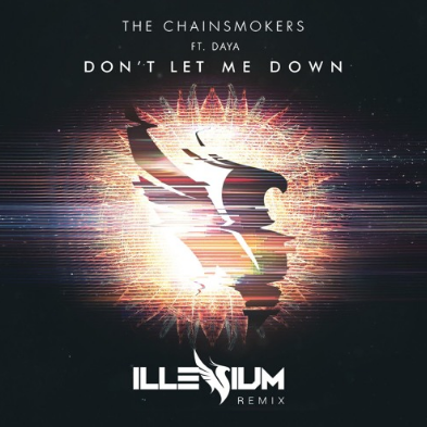 "Artwork of ""Don't Let Me Down (Illenium Remix)"" by The Chainsmokers"