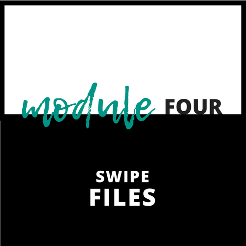 Module Four: Swipe Files