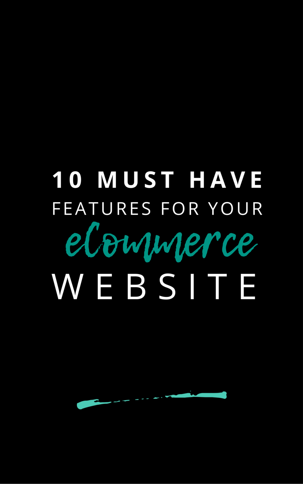 10 Must Have Features for Your eCommerce Store