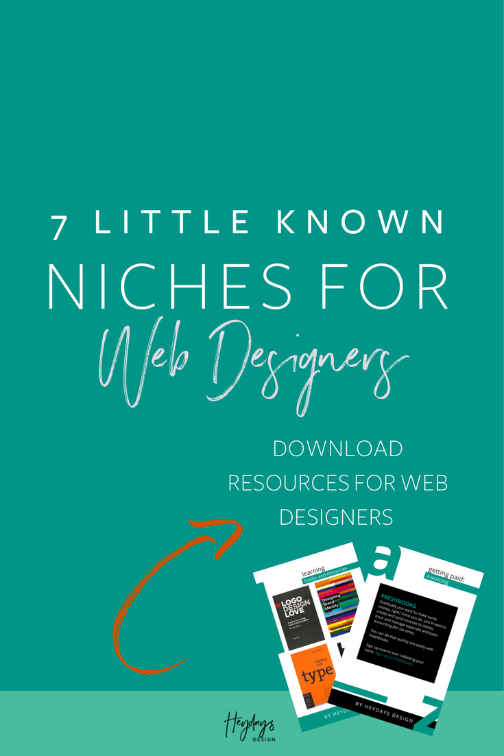 Niche Ideas for Web Designers l Niches for Web Designers l Heydays Design l San Diego, CA
