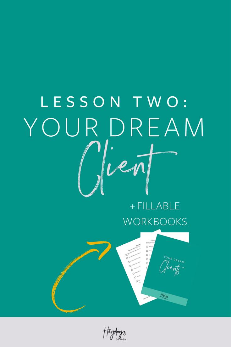 Lesson Two: Dream Client