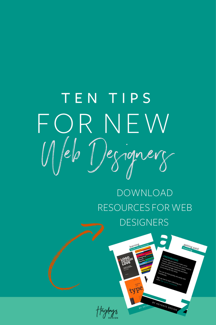 Learn about what professional web designers wish they knew about starting a design business l Freelance Web Designer Advice  l Advice for Web Designers l Heydays Design l San Diego, CA