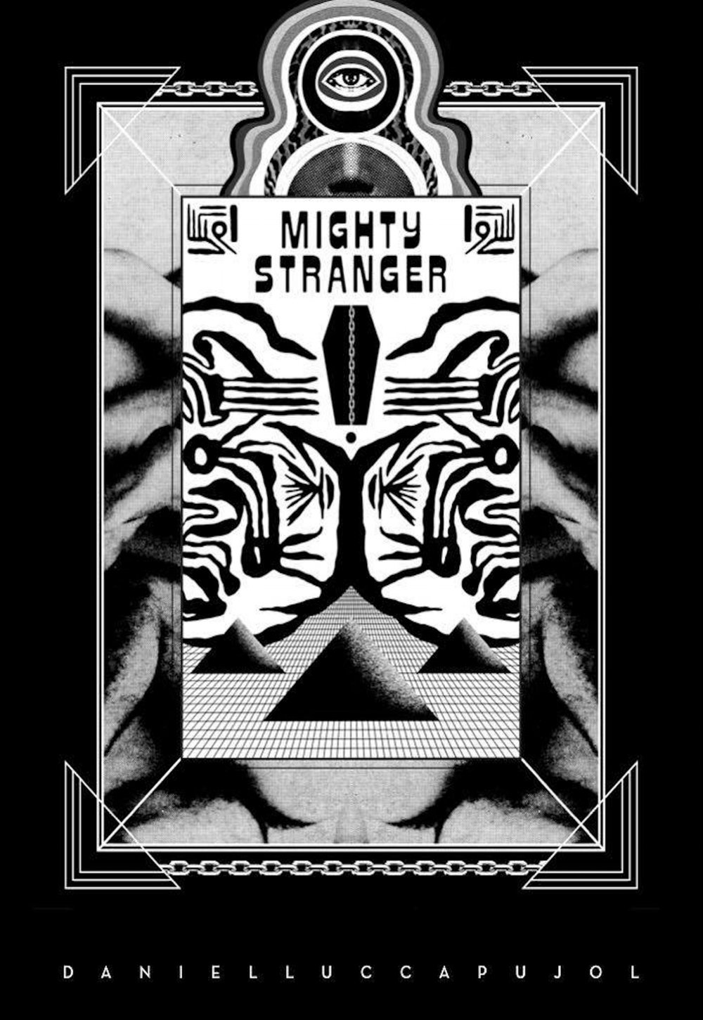 Mighty Stranger by Daniel Pujol   Pujol's debut chapbook Mighty Stranger experiments with the divergent imagination of eternality. The psychopomp has chosen Hermetic limbo over paradise, out of its element and able to manipulate the forces around it in a world that has already seen that trick done on its giant iPhone, the deity waxes existential, curious as to whether it's all a bad dream or the world is solely bad at dreaming. Pujol's anti-apocalyptic poems strive to answer impossible questions, to delineate impossible narratives, all while still being true to what it means to be alive and human in the 21st century.