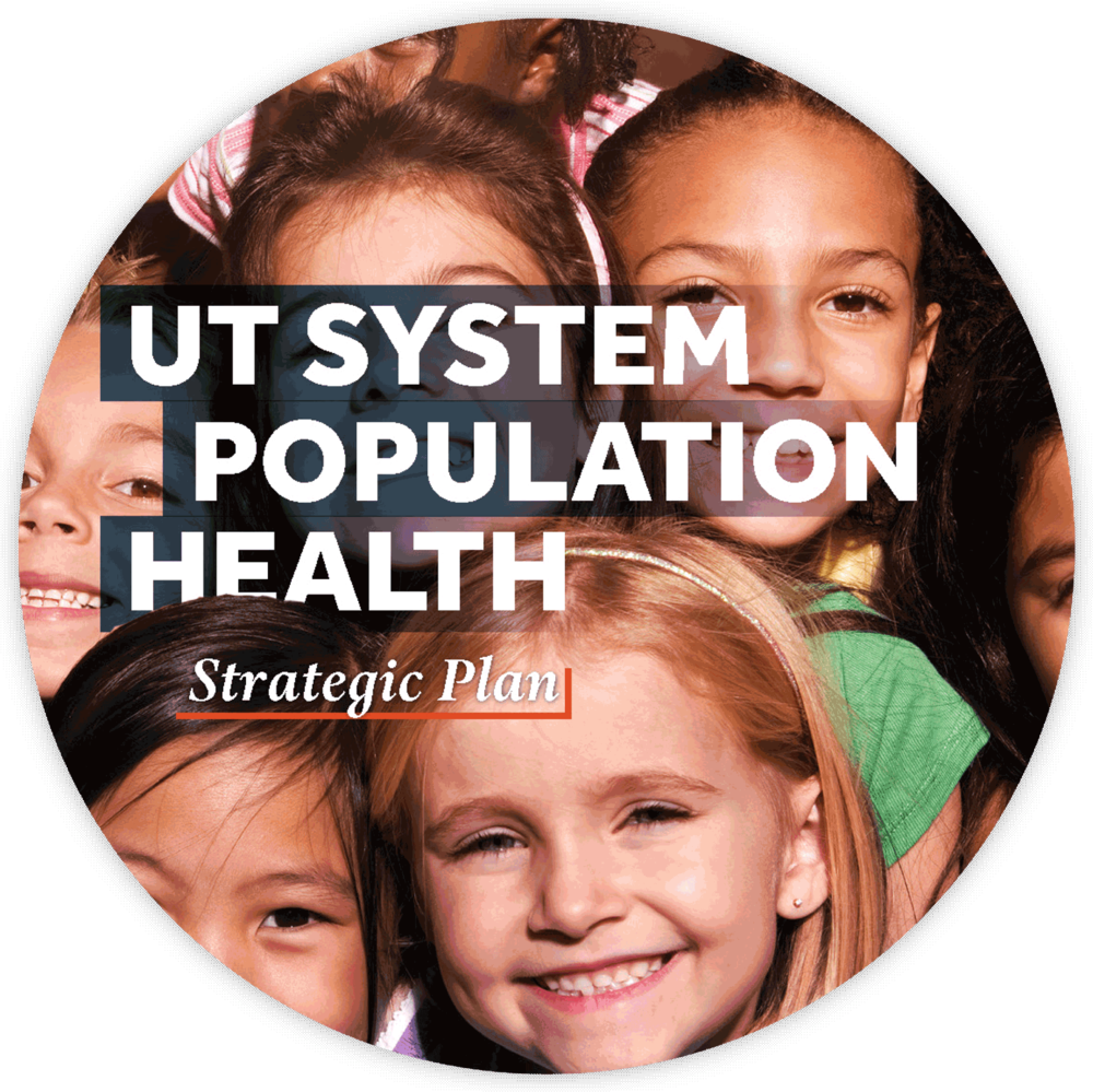 UT system population health strategic plan